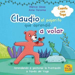 CLAUDIO, EL PAJARITO QUE NO SABÍA VOLAR