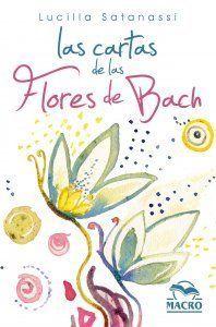 CARTAS DE LAS FLORES DE BACH, LAS (38 CARTAS ILUSTRADAS)