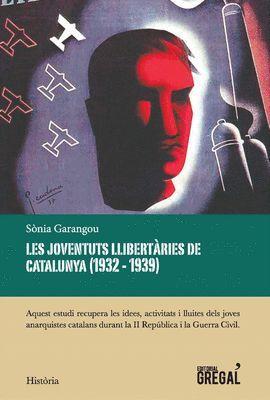 JOVENTUTS LLIBERTÀRIES DE CATALUNYA, LES