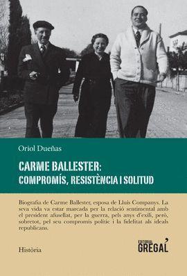 CARME BALLESTER: COMPROMÍS, RESISTÈNCIA I SOLITUD