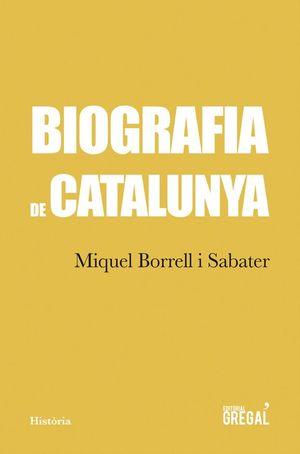 BIOGRAFIA DE CATALUNYA