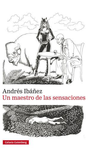 MAESTRO DE LAS SENSACIONES, UN