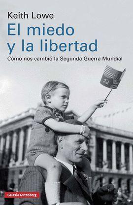 MIEDO Y LA LIBERTAD, EL