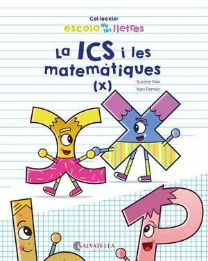 ICS I LES MATEMÀTIQUES, LA