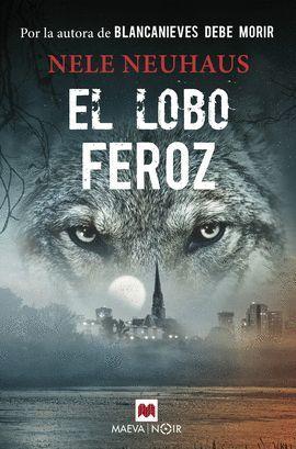 LOBO FEROZ, EL