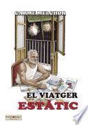 VIATGER ESTÀTIC, EL
