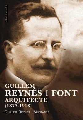 GUILLEM REYNÉS I FONT, ARQUITECTE