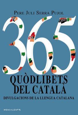 365 QUÒDLIBETS DEL CATALÀ
