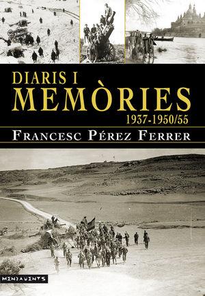 DIARIS I MEMÒRIES (1937-1950/55)