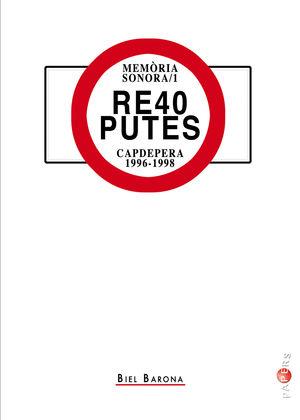 RE40 PUTES