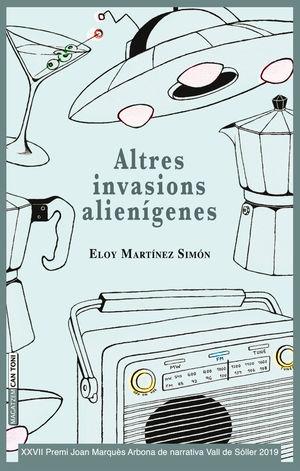 ALTRES INVASIONS ALIENÍGENES