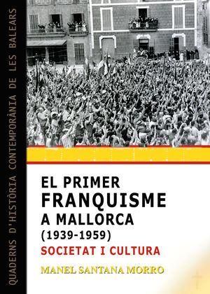 PRIMER FRANQUISME A MALLORCA (1939-1959), EL