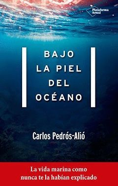BAJO LA PIEL DEL OCEANO