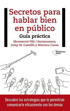 SECRETOS DE HABLAR BIEN EN PUBLICO, LOS