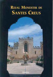 REIAL MONESTIR DE SANTES CREUS