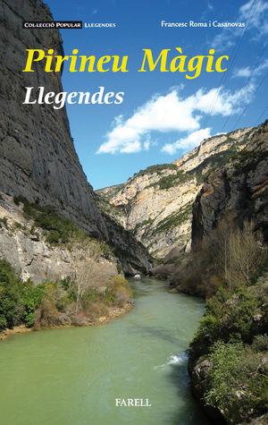 PIRINEU MAGIC, EL - LLEGENDES