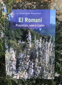 ROMANÍ, EL. PROPIETATS, REMEIS I CUINA