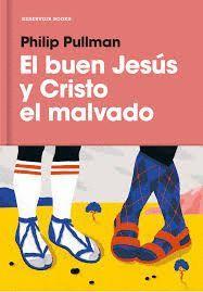 BUEN JESÚS Y CRISTO EL MALVADO, EL