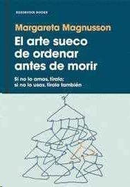 ARTE SUECO DE ORDENAR ANTES DE MORIR, EL