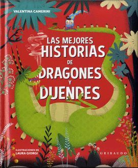 MEJORES HISTORIAS DE DRAGONES Y DUENDES, LAS
