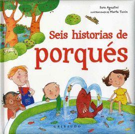 SEIS HISTORIAS DE PORQUÉS