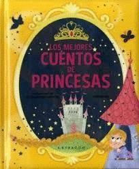 MEJORES CUENTOS DE PRINCESAS, LOS