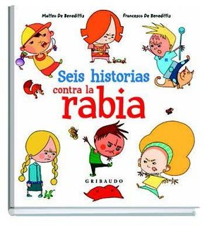 SEIS HISTORIAS CONTRA LA RABIA