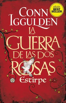 GUERRA DE LAS DOS ROSAS, LA - III. ESTIRPE