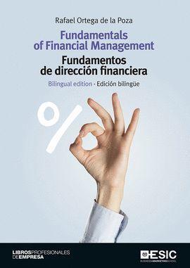 FUNDAMENTOS DE DIRECCIÓN FINANCIERA / FUNDAMENTALS OF FINANCIAL MANAGEMENT