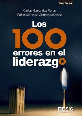 100 ERRORES EN EL LIDERAZGO, LOS