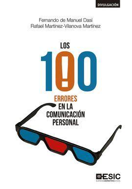 100 ERRORES EN LA COMUNICACIÓN PERSONAL, LOS