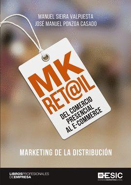 MK RET@IL. MARKETING DE LA DISTRIBUCION
