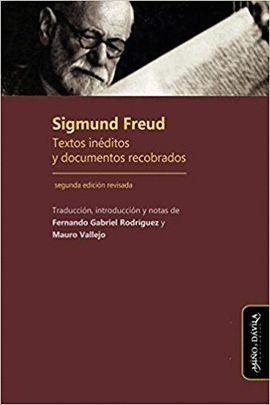 SIGMUND FREUD. TEXTOS INÉDITOS Y DOCUMENTOS RECOBRADOS (2ª ED.)