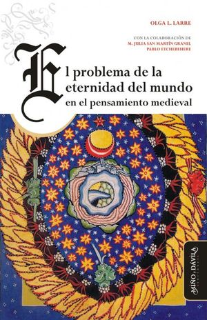 PROBLEMA DE LA ETERNIDAD DEL MUNDO EN EL PENSAMIENTO MEDIEVAL, EL