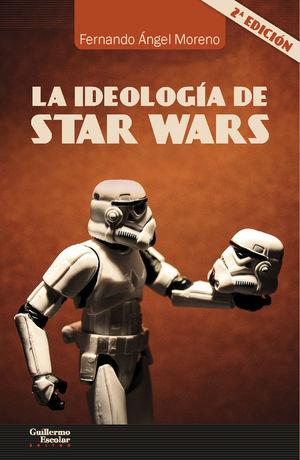 IDEOLOGÍA DE STAR WARS, LA