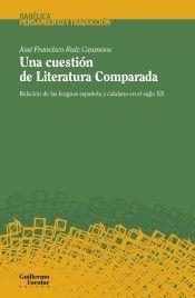 CUESTIÓN DE LITERATURA COMPARADA, UNA