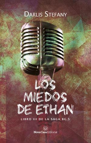 MIEDOS DE ETHAN, LOS