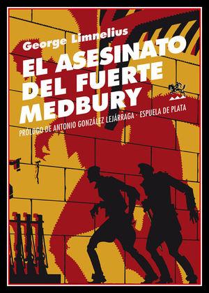 ASESINATO DEL FUERTE MEDBURY, EL