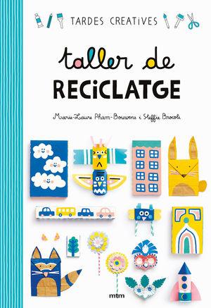 TALLER DE RECICLATGE