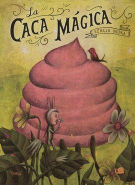 CACA MÁGICA, LA