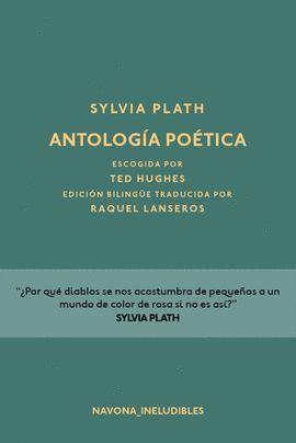 ANTOLOGÍA POÉTICA (SYLVIA PLATH)