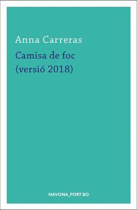 CAMISA DE FOC (VERSIÓ 2018)