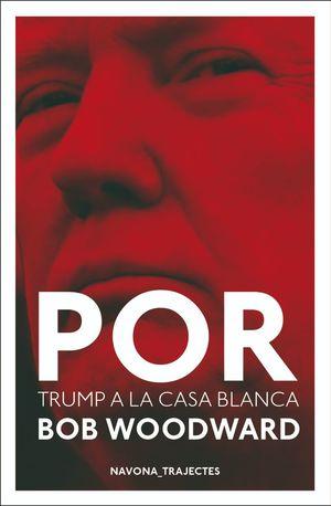 POR. TRUMP A LA CASA BLANCA