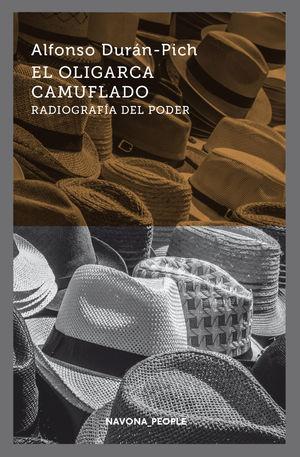 OLIGARCA CAMUFLADO, EL