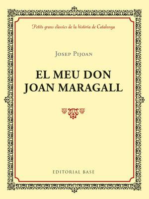 MEU DON JOAN MARAGALL, EL