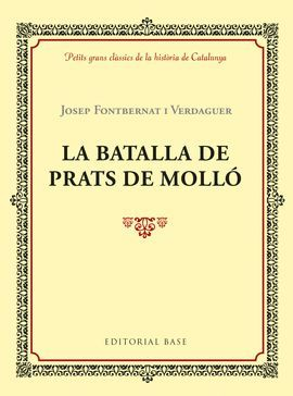 BATALLA DE PRATS DE MOLLÓ, LA