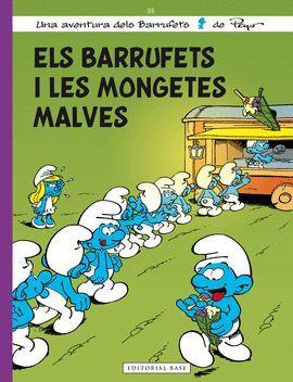 BARRUFETS I LES MONGETES MALVES, ELS