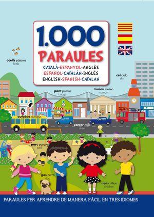 1000 PARAULES (CATALÀ-ESPANYOL-ANGLÈS)