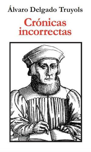 CRÓNICAS INCORRECTAS