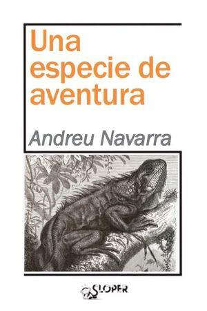 ESPECIE DE AVENTURA, UNA